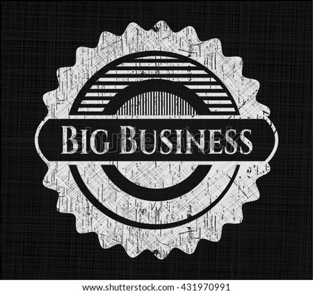 Big Business with chalkboard texture