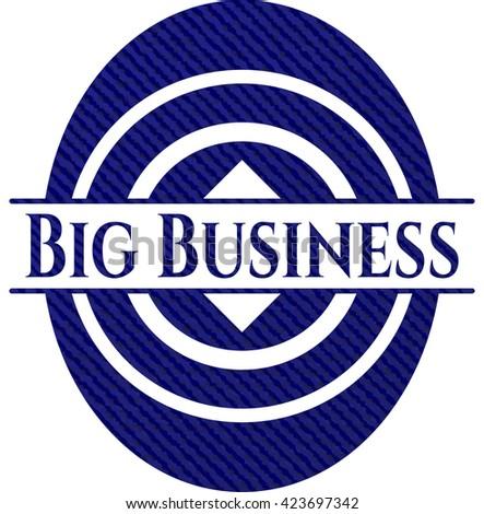Big Business with denim texture