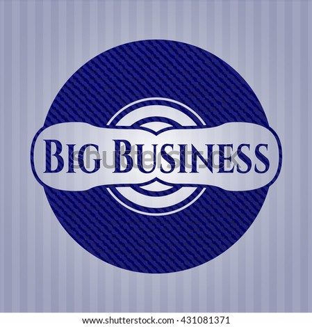 Big Business with jean texture