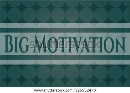 Big Motivation banner or card