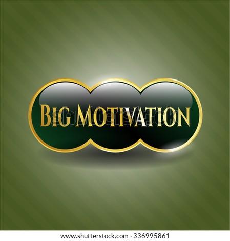 Big Motivation gold emblem or badge