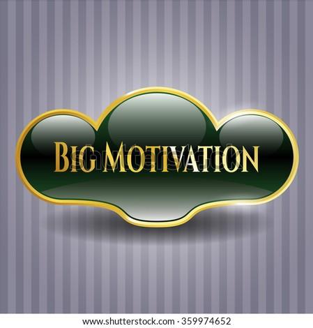 Big Motivation gold shiny badge