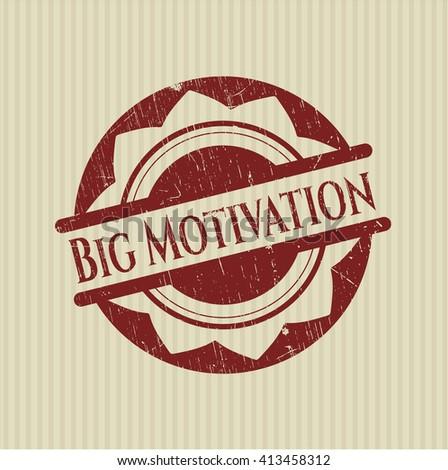 Big Motivation grunge seal