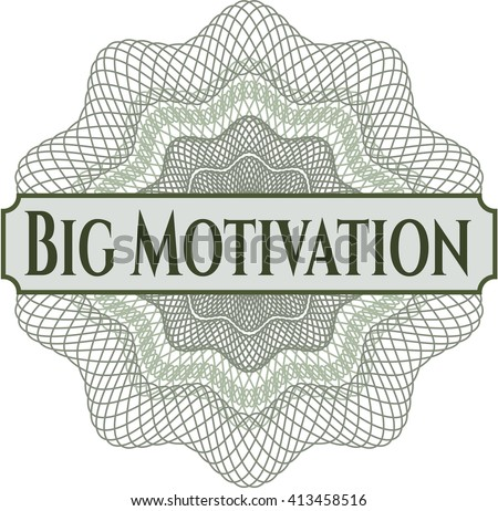Big Motivation money style rosette