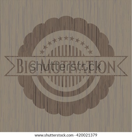 Big Motivation vintage wood emblem