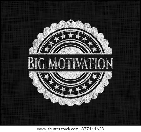 Big Motivation with chalkboard texture