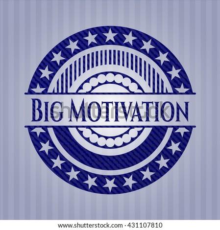 Big Motivation with denim texture