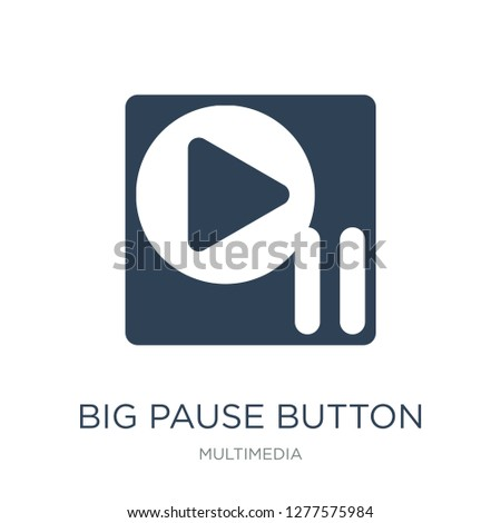 big pause button icon vector on white background, big pause button trendy filled icons from Multimedia collection, big pause button vector illustration