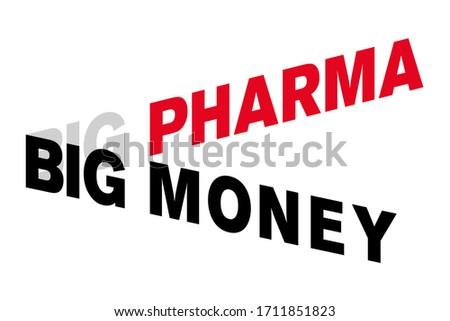 big pharma big money lettering