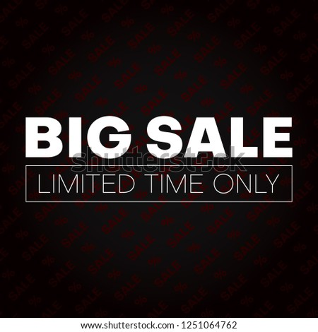 Big sale promotion card with percent sign. Limited time only. Vector background.