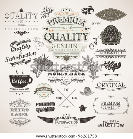 Big set: calligraphic design elements, flowers and retro frames, Premium Quality and Satisfaction Guarantee vintage design Labels. Old style, vector collection. - stock vector