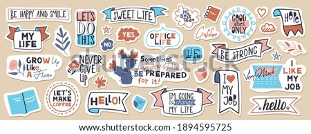 Big set of motivational phrases, quotes, and stickers. 33 objects. Handwritten words for every design production.