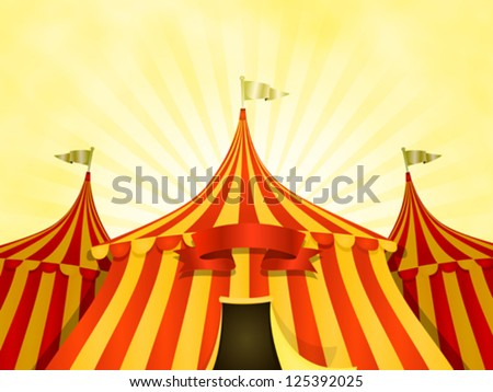 Big Top Circus Background With Banner/ Illustration of cartoon yellow and red big top circus & Big Top Circus Tent Vectors - Download Free Vector Art Stock ...
