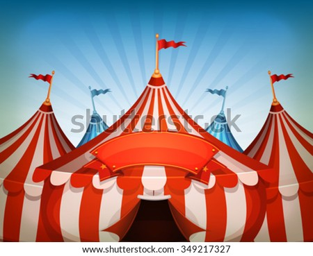 Big Top Circus Tents With Banner/ Illustration of cartoon white and red big top circus & Big Top Circus Tent Vectors - Download Free Vector Art Stock ...