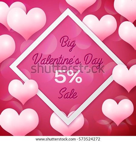 Big Valentines day Sale 5 percent discounts with white square frame. Background with pink balloons heart pattern. Wallpaper, flyers, invitation, posters, brochure, banners. Vector illustration. #573524272