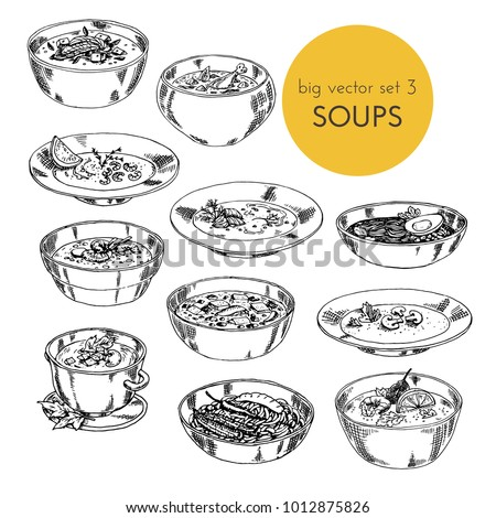 big vector set illustration with of different cuisines soups. hand drawn, graphic. dishes of different nations