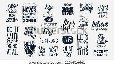 Big Vector Set with 20 Motivational quotes. Hand written sign for every design production.