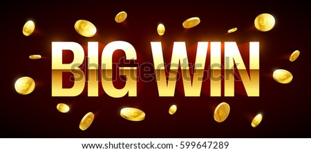 Big Win gambling games banner with big win inscription and gold explosion of coins around, vector illustration