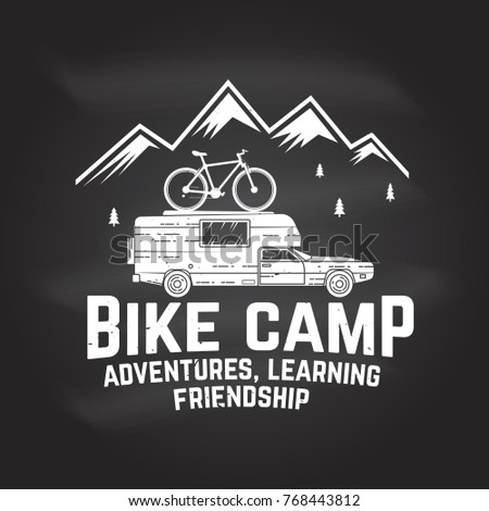 Bike camp. Vector illustration on the chalkboard. Concept for shirt or logo, print, stamp or tee. Vintage typography design with car and mountain bike silhouette. Adventures, learning, friendship.