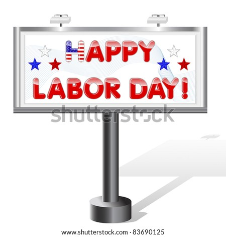 Billboard isolated on white. Labor Day. 10EPS. Vector. - stock vector
