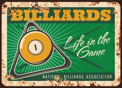 Billiards game rusty metal plate, vector ball, triangle rack and crossed cues on green table vintage background. Pool club sport association rust tin sign. Ferruginous retro poster for poolroom ad