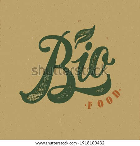 Bio food typography vector design  for health  centers, organic and vegetarian stores, poster, logo. Bio food vector text. Calligraphic handmade lettering. Vector illustration. Foto d'archivio ©