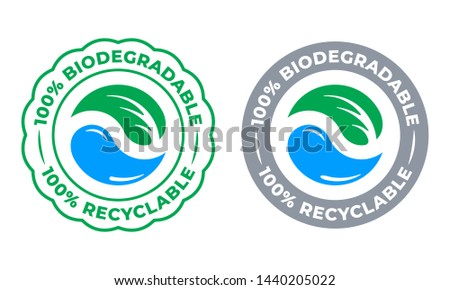Biodegradable recyclable 100 percent label vector icon. Eco save bio recyclable and degradable packaging green stamp logo