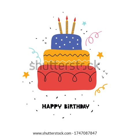 Birthday cake with handwritten calligraphy. Happy birthday flat greeting card template or banner. Hand drawn holiday sweet baking with a candle. Vector illustration pie and three burning candles