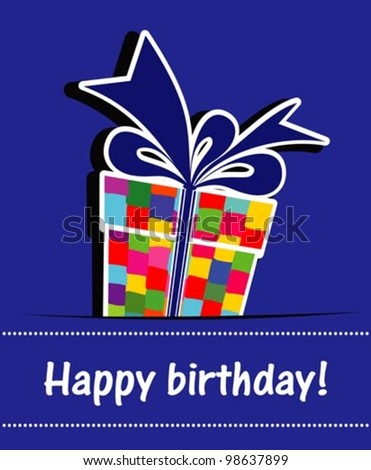 Birthday card. Celebration background with Birthday gift box and place for your text. vector illustration