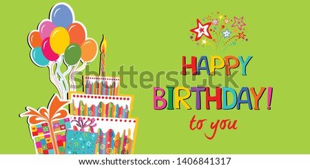 Birthday card. Happy birthday to you.  Celebration green background with gift boxes, coloful Balloons, Big Birthday cake with candle and place for your text. Vector illustration
