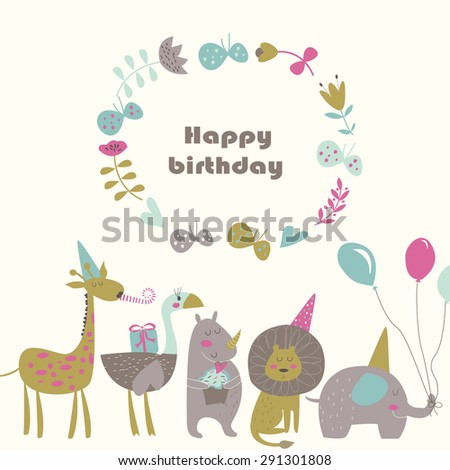 Birthday card with Africa animals.  Cute   lion, elephant, rhino,  ostrich and giraffe  in cartoon style.
