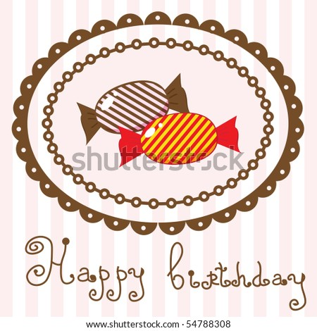 Birthday card with sweet candy. Vector.