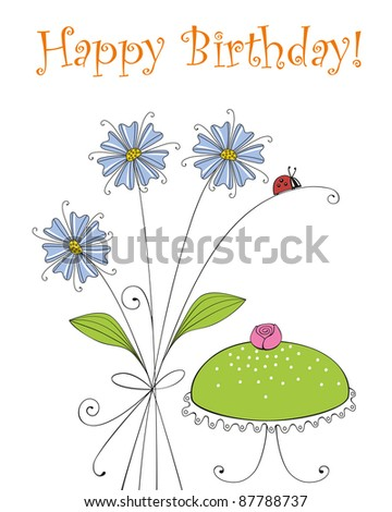 Birthday greeting card with flowers and a birthday cake