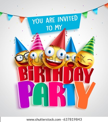 Birthday party invitation vector design with happy smileys wearing colorful birthday hats in 3D text in white background. Vector illustration.