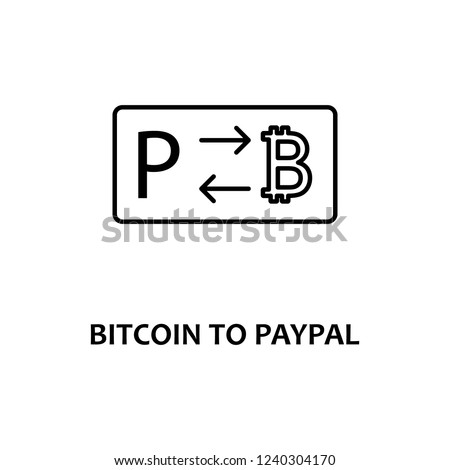 bitcoin to paypal icon with name. Element of crypto currency for mobile concept and web apps. Thin line bitcoin to paypal icon can be used for web and mobile
