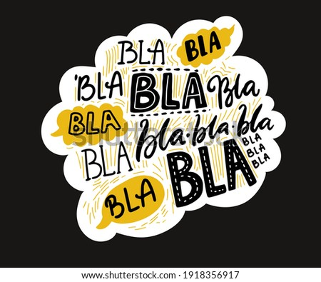 Bla blah words on speech cloud, different hand lettering words with yellow bubbles. Buzz and gossip concept. Vector illustration on black background Photo stock ©