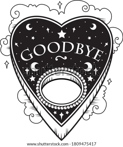 Black and white vector illustration sticker of heart shaped ouija planchette with Goodbye text, pearls stars clouds. Dark metal occult tattoo aesthetic, Halloween horror movie creepy mystic goth icon  ストックフォト ©