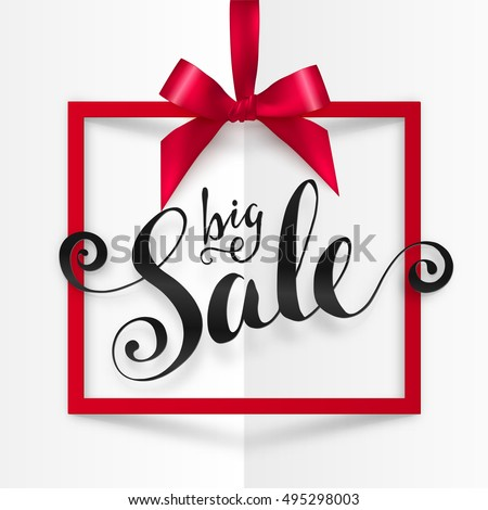 Black Big Sale vector calligraphic sign in red frame hanging on silky ribbon with bow. Ink calligraphy Big Sale sign. Red square frame with silky bow. Hand drawn lettering on folded paper background.