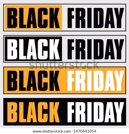 Black Friday Banner Signs. Black, White and Yellow. Vector Sales - Discount Campaigns