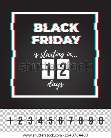 Black Friday is starting in 12 days! Customizable vector analog white countdown timer, all numbers included! Ready to use in social media, web, mailing, banner etc.