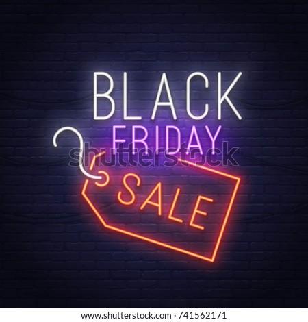 Black Friday neon sign. Sale banner, logo, emblem and label. Neon sign, bright signboard, light banner.