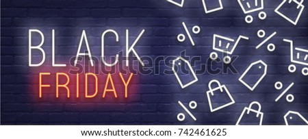 Black Friday neon sign. Web banner, logo, emblem and label. Neon sign, bright signboard, light banner.