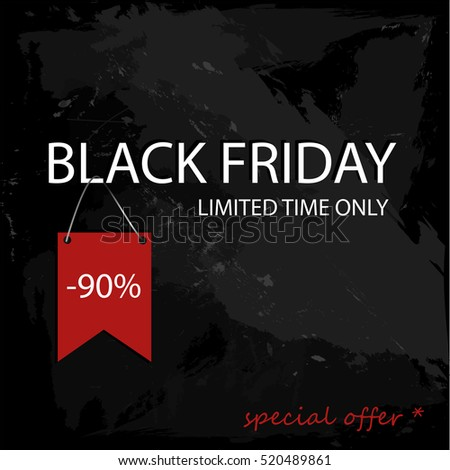 Black Friday 90 percent sale on grunge background design template. Black Friday banner. Vector illustration - Shutterstock ID 520489861