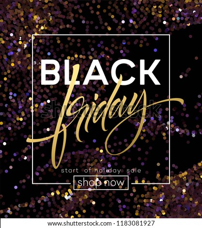 Black Friday poster vector template with glitter effect. Black Friday hand lettering on abstract glitter background. Purple and golden sparkle confetti. Sale advertising banner design