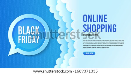 Black Friday Sale. Clouds banner template. Special offer price sign. Advertising Discounts symbol. Speech bubble with special offer. Online shopping banner concept with clouds. Vector