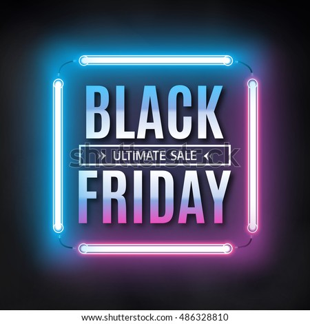 Black friday sale design template. Black friday light frame. Glowing neon background. Vector illustration