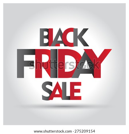Black Friday Sale Ads Black Friday Sale Letters
