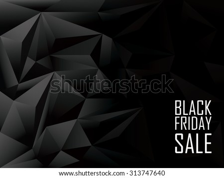 Black Friday sale polygonal background. Shopping discounts promotion. Advertising banner with space for text. Eps10 vector illustration.
