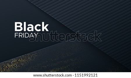 Black Friday sale poster. Commercial discount event banner. Black background textured with paper 3d dynamic layers and golden halftone effect. Vector business illustration. Advertising sign.
