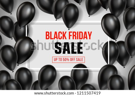 Black Friday Sale poster with Balloons on white background. Vector illustration.